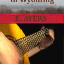 A Love Song in Wyoming on First Sight Saturday