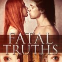 Fatal Truths on First Sight Saturday