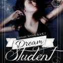 Dream Student on First Sight Saturday   #firstmeeting #excerpt #NewAdult